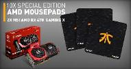 Win 1 of 2 MSI AMD RX 470 Gaming X GPUs or 1 of 10 AMD FNatic Mousepads