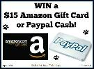 WIN: a $15 Amazon Gift Card or Paypal Cash