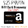 Win a $25 Amazon Gift Card - 2 Winners