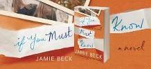 Win a $50 Amazon Gift Card and Digital Copy of Jamie Beck's IF YOU MUST KNOW!