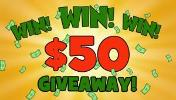 WIN A $50 CASH PRIZE OR GIFT CARD OF YOUR CHOICE, JUST SIMPLY FOLLOW THE EASY STEPS!