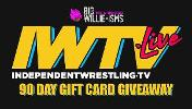 Win a 90 day gift card for IWTV.Live! The best in independent wrestling live streaming!