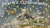 Win a Bear KV122 World of Tanks Console Tanks code for Xbox or PS4 console