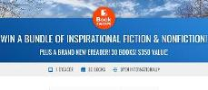 WIN A BUNDLE OF INSPIRATIONAL FICTION & NONFICTION! PLUS A BRAND NEW EREADER! 30 BOOKS! $350 VALUE!