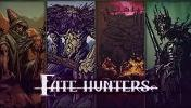 Win Fate hunters deck building game!