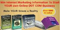 Win Internet Marketing Information To Start Your Own Online DOT COM Business
