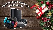 Win the Console of your choice! One X, PS4 Pro or Switch!!