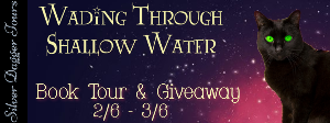 Wading Through Shallow Water Book Tour and Giveaway for a $25 Amazon Gift Card