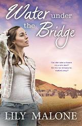 Water Under The Bridge by Lily Malone - Book Review, Interview & Giveaway