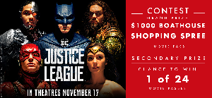 Win $1,000 Boathouse Gift Card + Justice League Movie Passes