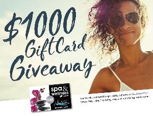 Win $1,000 worth of Spa & Wellness Gift Cards