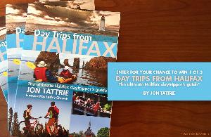 """Win 1 of 3 """"Day Trips from Halifax"""" Guides Contest"""