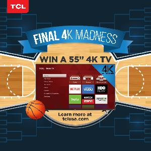 "Win 1 of 4 55"" 4K TCL Roku TVs"