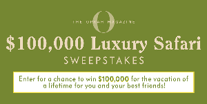Win $100,000 Luxury Safari Sweepstakes""