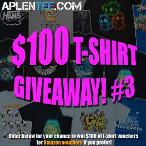 Win $100 of T-Shirt (or Amazon) Vouchers