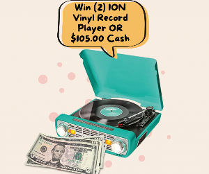 Win (2) ION Vinyl Record Player OR $105.00 Cash