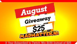 Win $25 Paypal -(If you Subscribe to Twitchyou will win $150 instead)!!