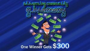 Win $300 USD CASH! Yep ... $300!!