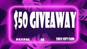 Win $50 Paypal or XBox Gift Card!!