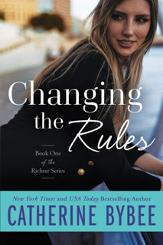 Win a $100 Amazon Gift Card & Digital Copy of CHANGING THE RULES by Catherine Bybee!!