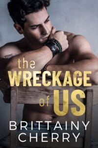 Win a $100 Amazon Gift Card & Digital Copy of THE WRECKAGE OF US by Brittainy Cherry!!