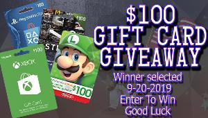 Win a $100 Gift Card on the platform of choice (Choose from: Xbox, PS4, Steam, Switch)
