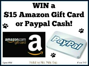 Win a $15 Amazon GC or Paypal Cash! Winner's Choice!