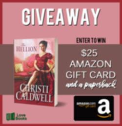 Win a $25 Amazon gift card and a paperback copy of The Hellion by Christy Caldwell!!