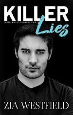 Win a $25 Amazon gift card and an eBook of Killer Lies by Zia Westfield.