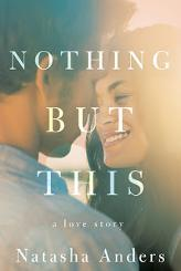 Win a $25 Amazon Gift Card and Digital Copy of Natasha Anders' NOTHING BUT THIS