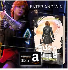 Win a $25 Amazon Gift Card and Signed copy of Suzy Spitfire Kills Everybody!
