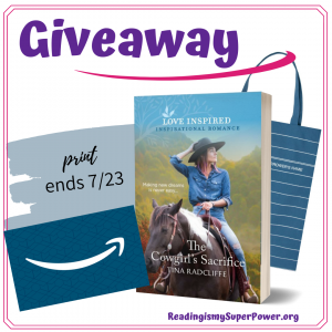 Win a $25 Amazon gift card, Out of Print Teal Library Tote Bag, and The Cowgirl's Sacrifice by Tina Radcliffe (print, US only)!