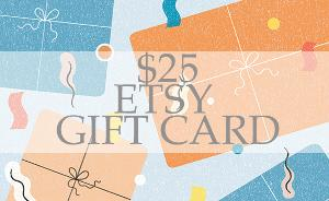 Win a $25 ETSY GIFT CARD!