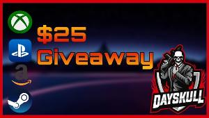 Win a $25 gift card of your choice. PSN, XBOX, PC, or Amazon!