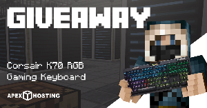 Win a 2GB Apex Hosting Server and Corsair K70 RGB Keyboard!!