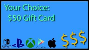 Win a $50 Gift Card of Your Choice!