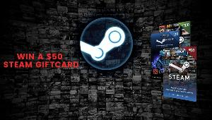 Win a $50 Steam Giftcard!