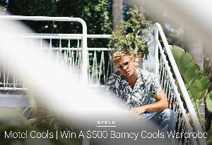WIN A $500 BARNEY COOLS WARDROBE!