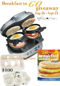 Win a Breakfast to Go Maker, Cookbook and $100 Cash (or Amazon)