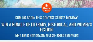 WIN A BUNDLE OF LITERARY, HISTORICAL, AND WOMEN'S FICTION! WIN A BRAND NEW EREADER! PLUS 25+ BOOKS! $350 VALUE!