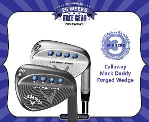 WIN A CALLAWAY MACK DADDY FORGED WEDGE