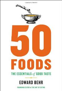 WIN a copy of 50 Foods: The Essentials of Good Taste
