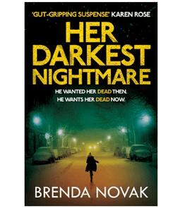Win a copy of Her Darkest Nightmare by Brenda Novak!