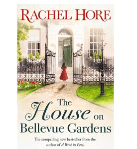 Win a copy of The House on Bellevue Gardens by Rachel Hore!