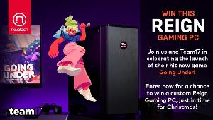 Win a Custom Reign Gaming PC for Christmas!