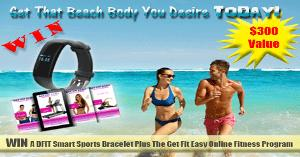 Win A DFIT Smart Sports Bracelet Plus The Get Fit Easy Fitness Program