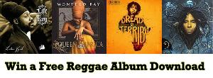 WIN A FREE REGGAE ALBUM DOWNLOAD IN OUR PRIZE DRAW