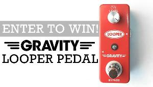 WIN: a Gravity Looper Pedal!