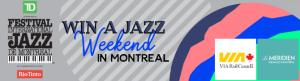 win a jazz weekend in montreal, text only no pic