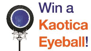 WIN A KAOTICA EYEBALL
